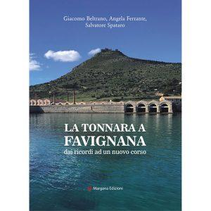 La Tonnara a Favignana | Margana Edizioni Trapani