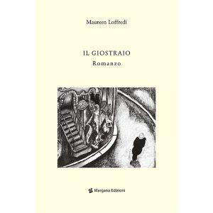 Il Giostraio | Maureen Loffredi | Margana Edizioni Trapani