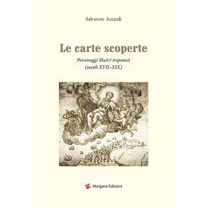 Le carte scoperte | Salvatore Accardi | Margana Edizioni Trapani