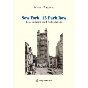 New York, 15 Park Row | Salvatore Bongiorno | Margana Edizioni Trapani