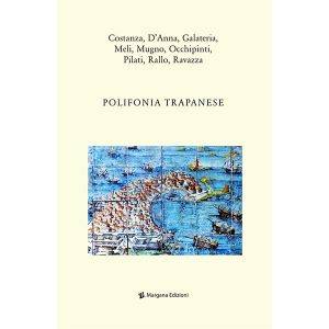 Polifonia Trapanese | Margana Edizioni Trapani