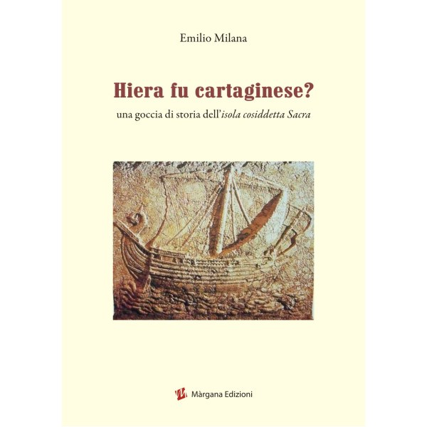 hiera fu cartaginese di emilio milana - margana edizioni
